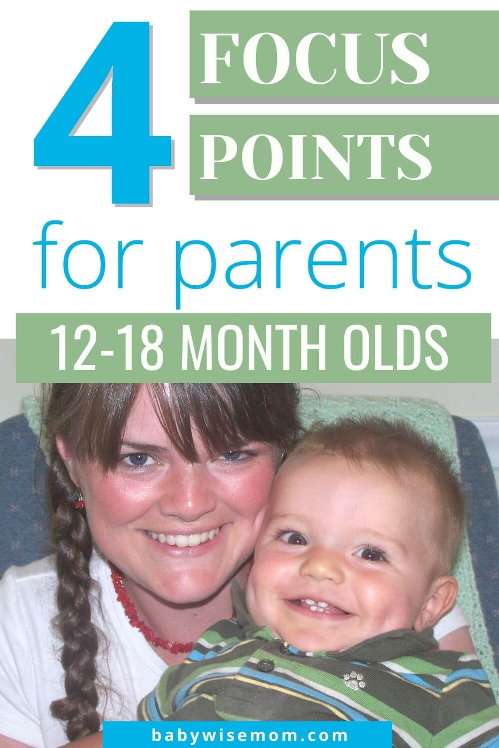 4 focus points for parents of 12-18 month olds