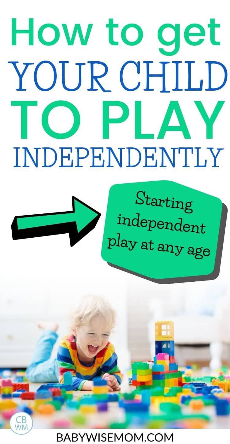 How to start independent play at any age