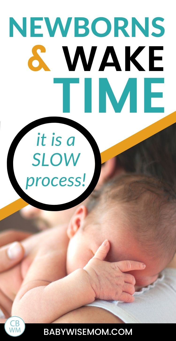 Newborns and waketime is a slow process