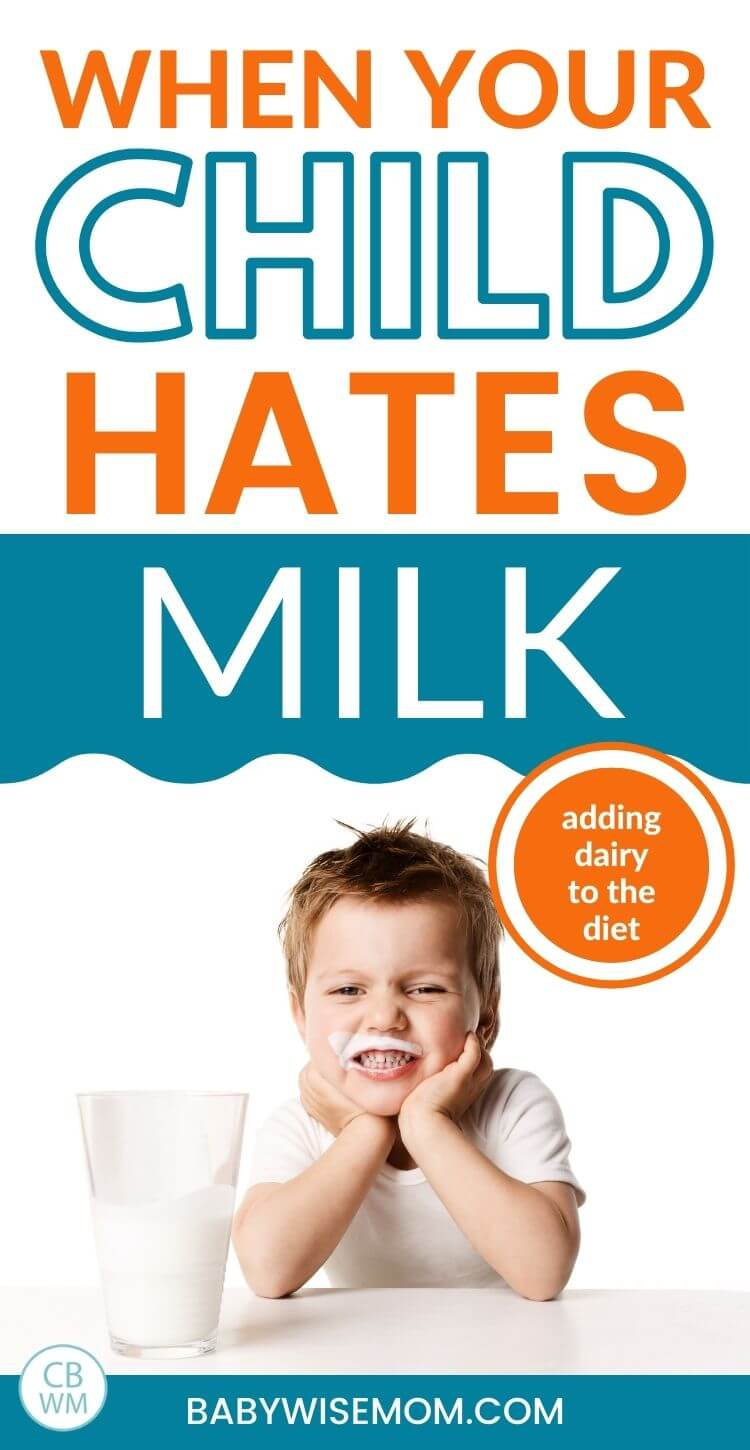What your child hates milk pinnable image