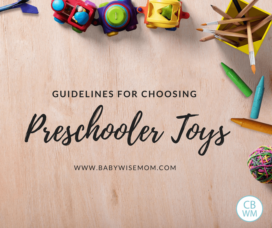 Guidelines for Choosing Preschool Toys. What to consider when deciding what toys to get for your preschooler.