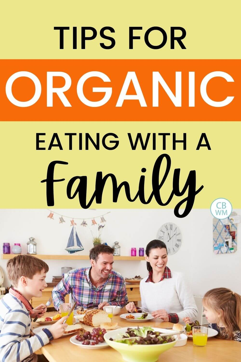 Tips for organic eating as a family