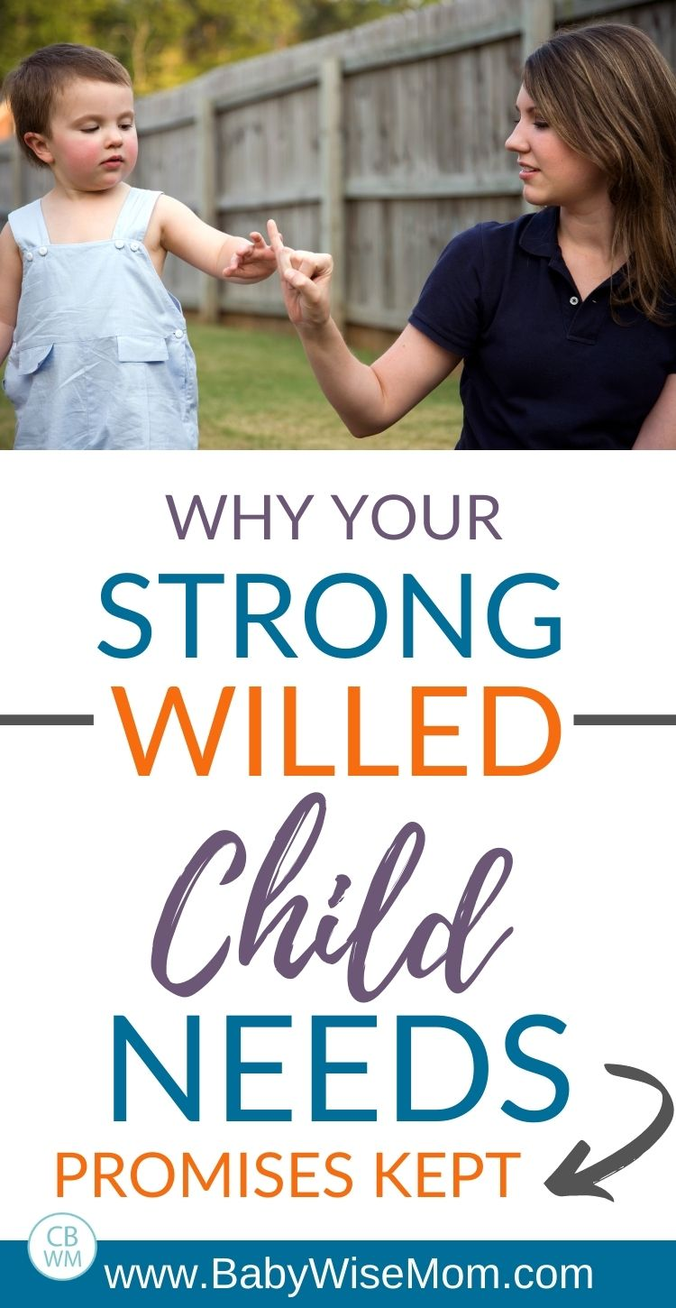 Why your strong-willed child needs promises kept