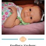 Feeding a Newborn: How Long Is a Feed?
