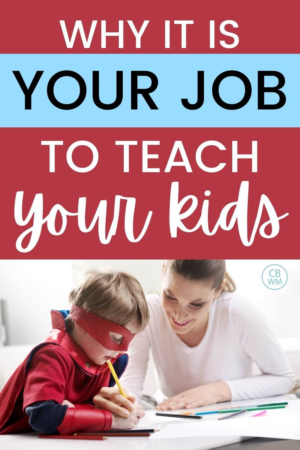 It is your job to teach your kids