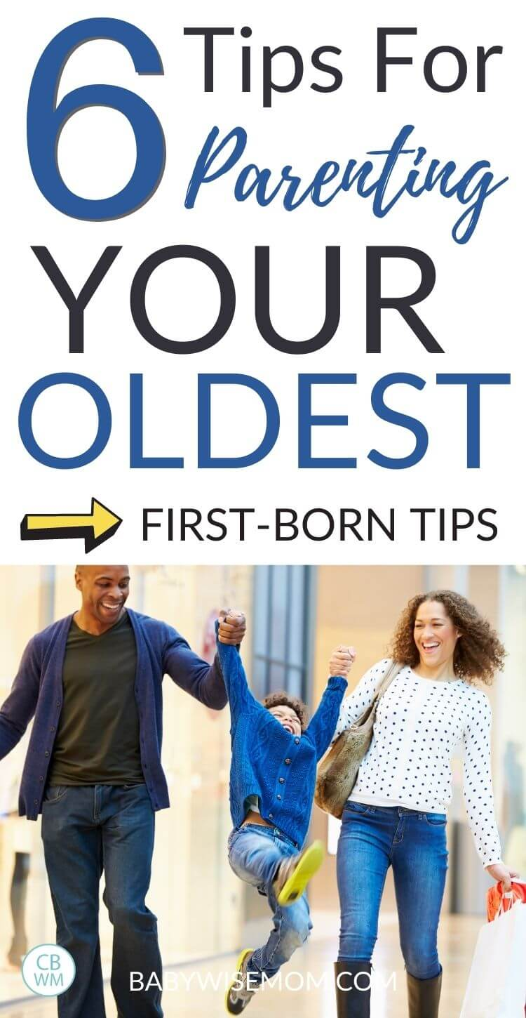 Parenting your oldest tips