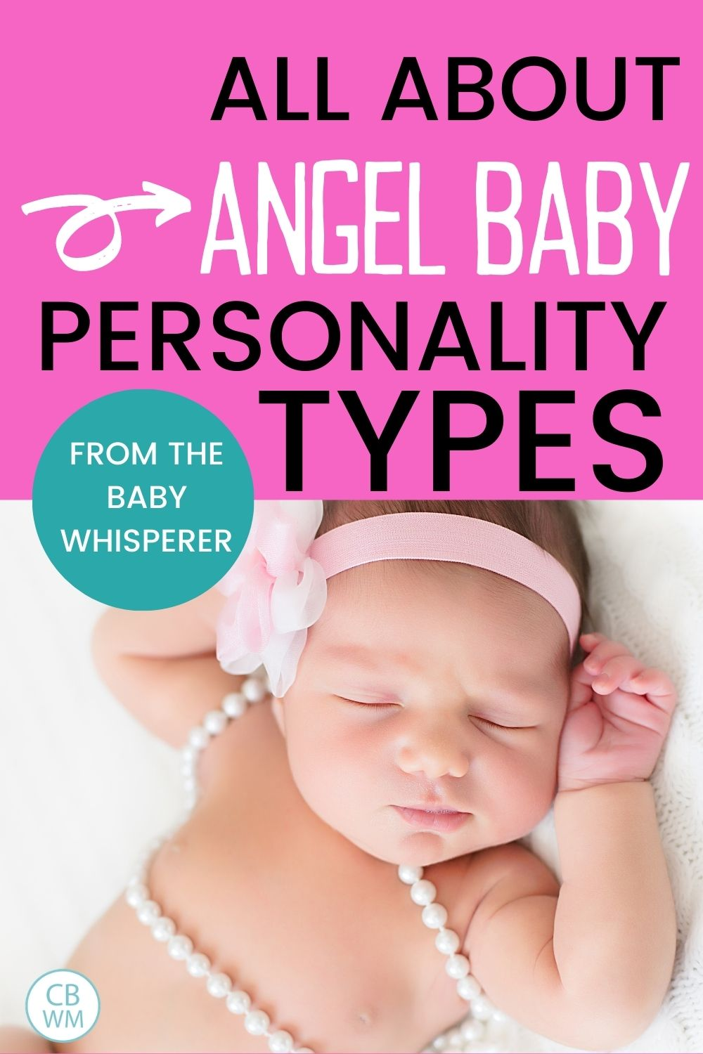 all about angel baby personality types