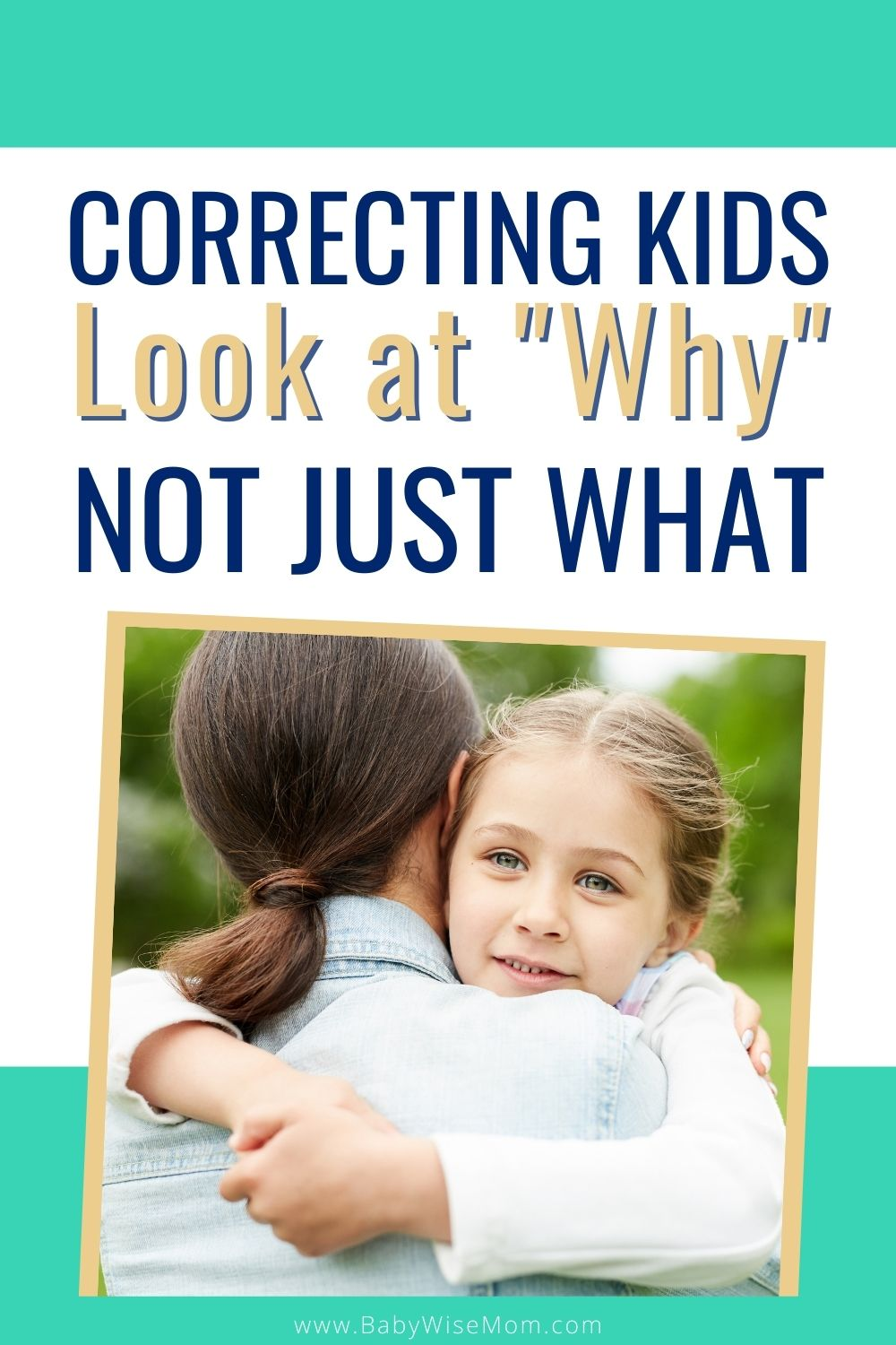 Correcting Kids: Look at why not just what