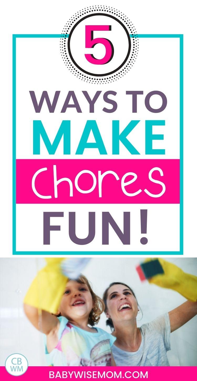 5 ways to make chores fun