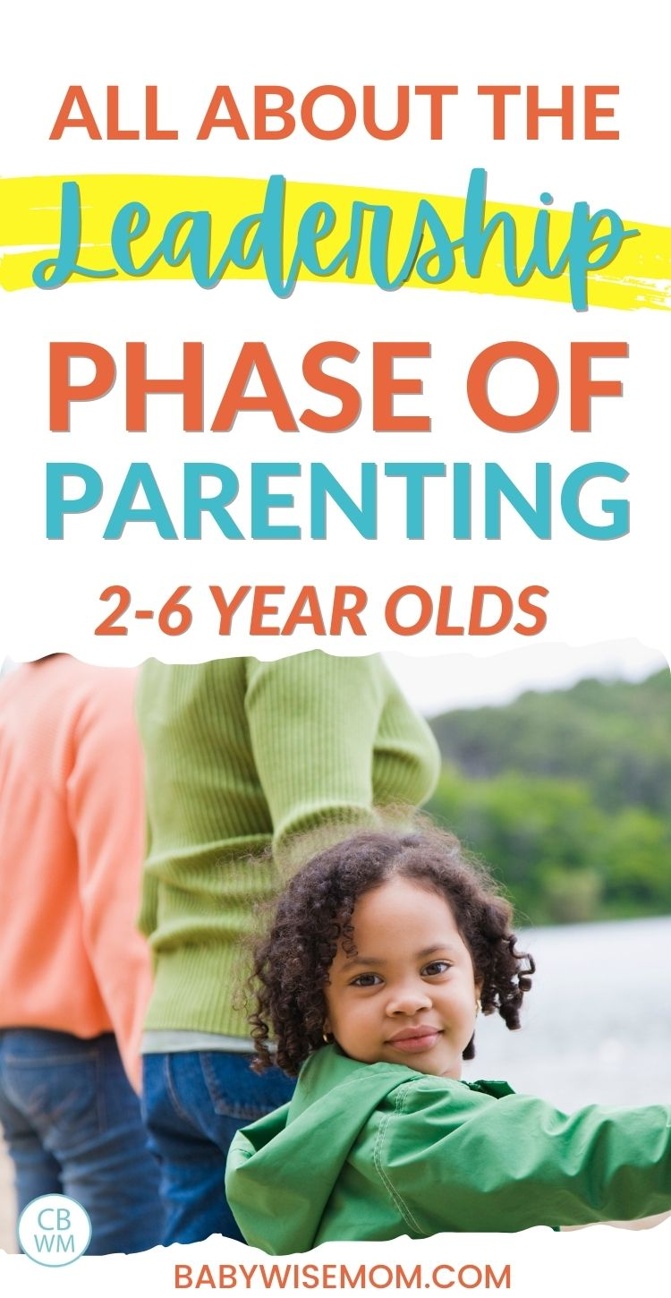 Leadership phase of parenting 2-6 year olds pinnable image