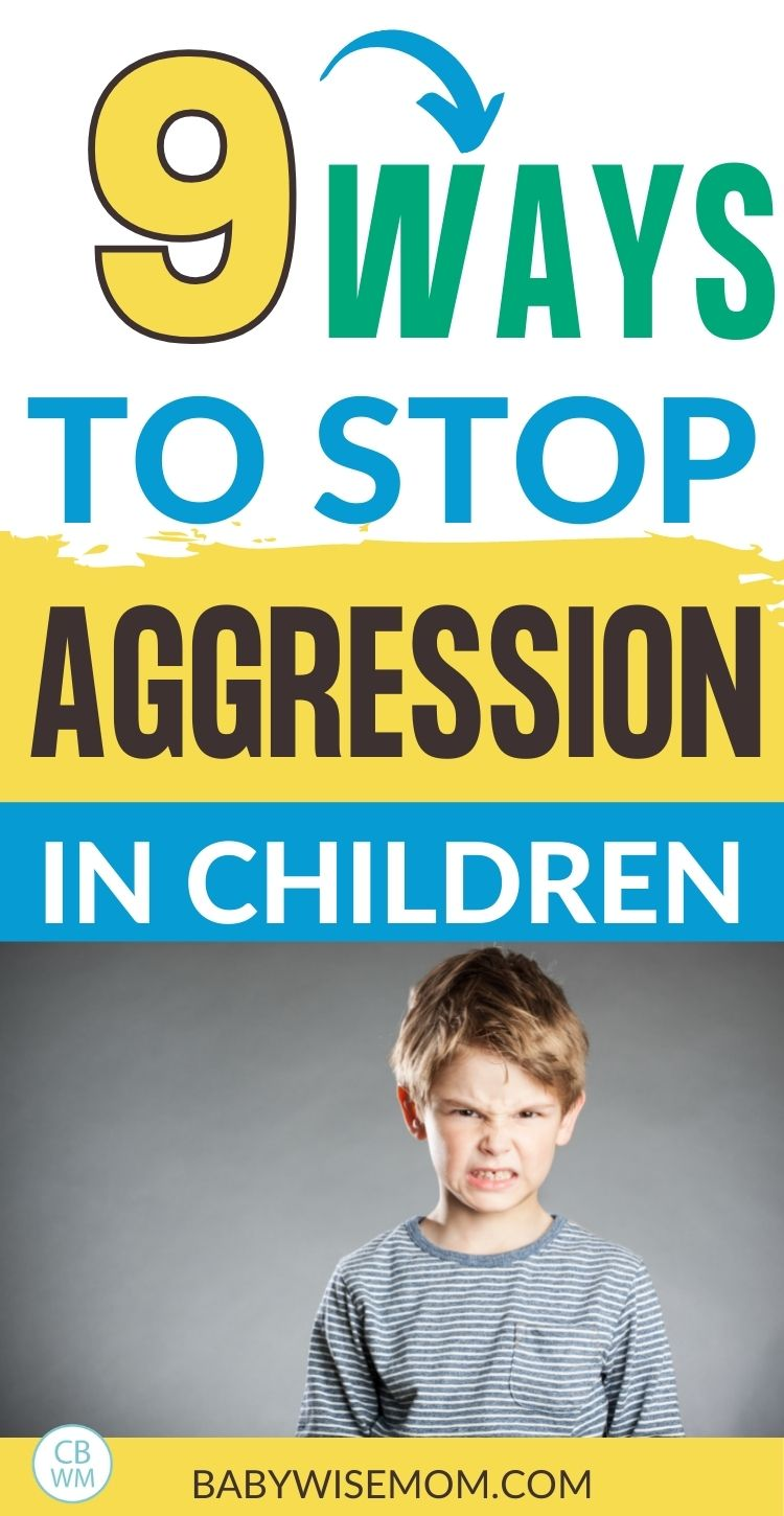 9 ways to stop aggression in children