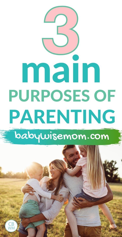 Main purposes of parenting