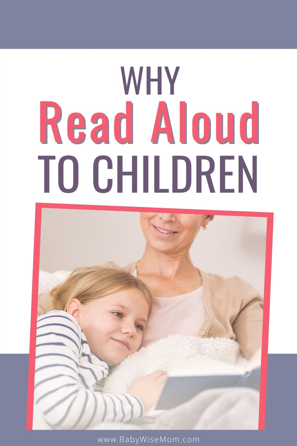 Why read aloud to children