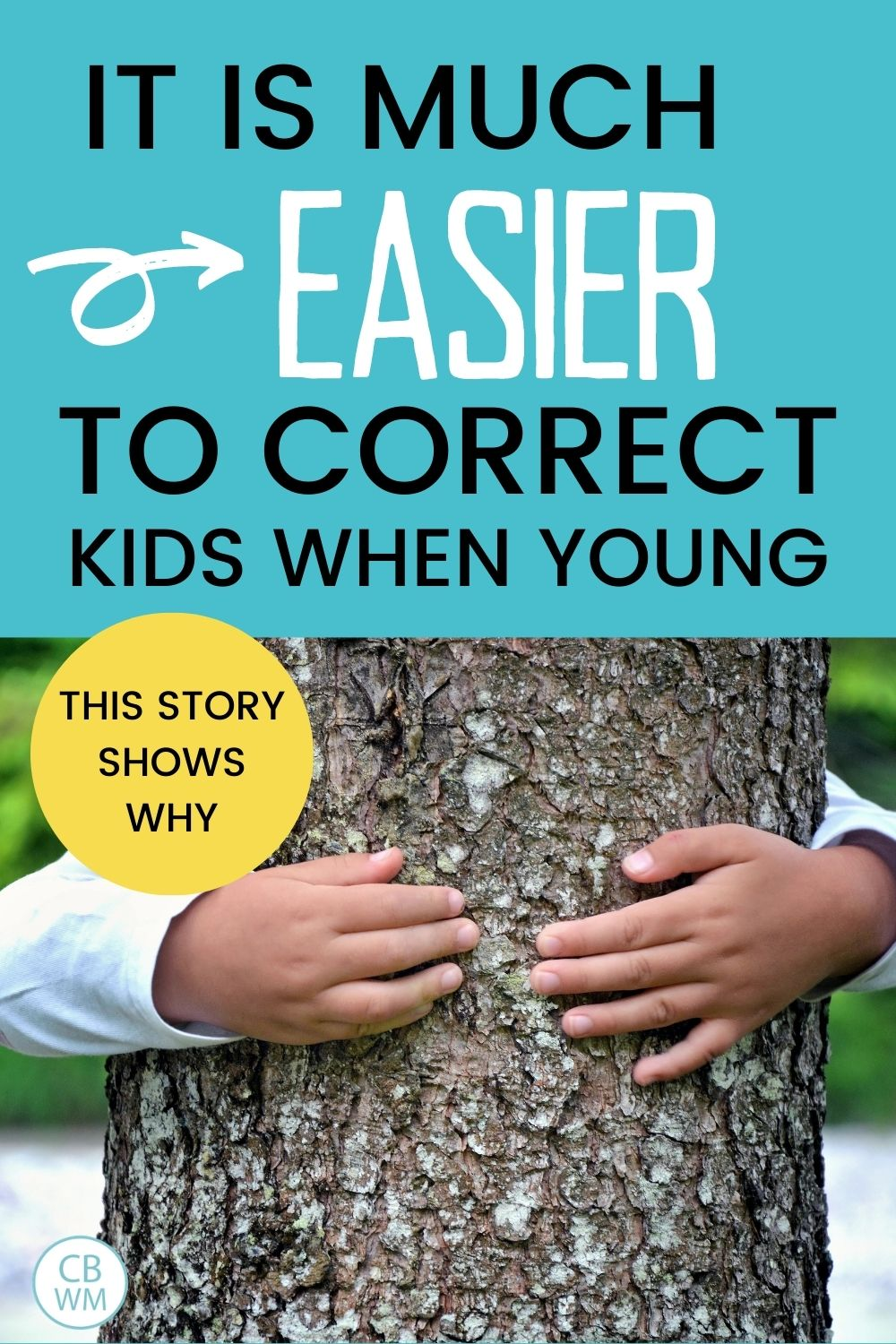 Correct when young