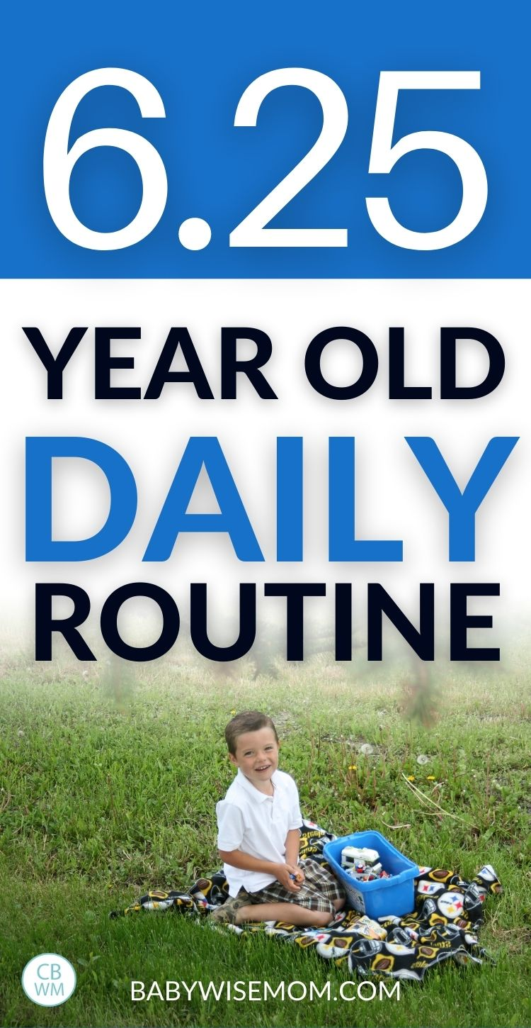 6.25 year old daily routine