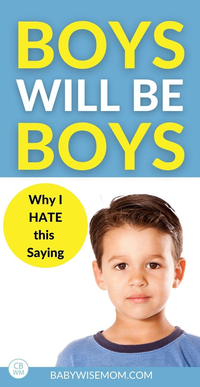 Boys will be boys pinnable image