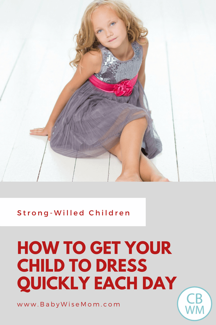 How to Get Your Child to Dress Quickly