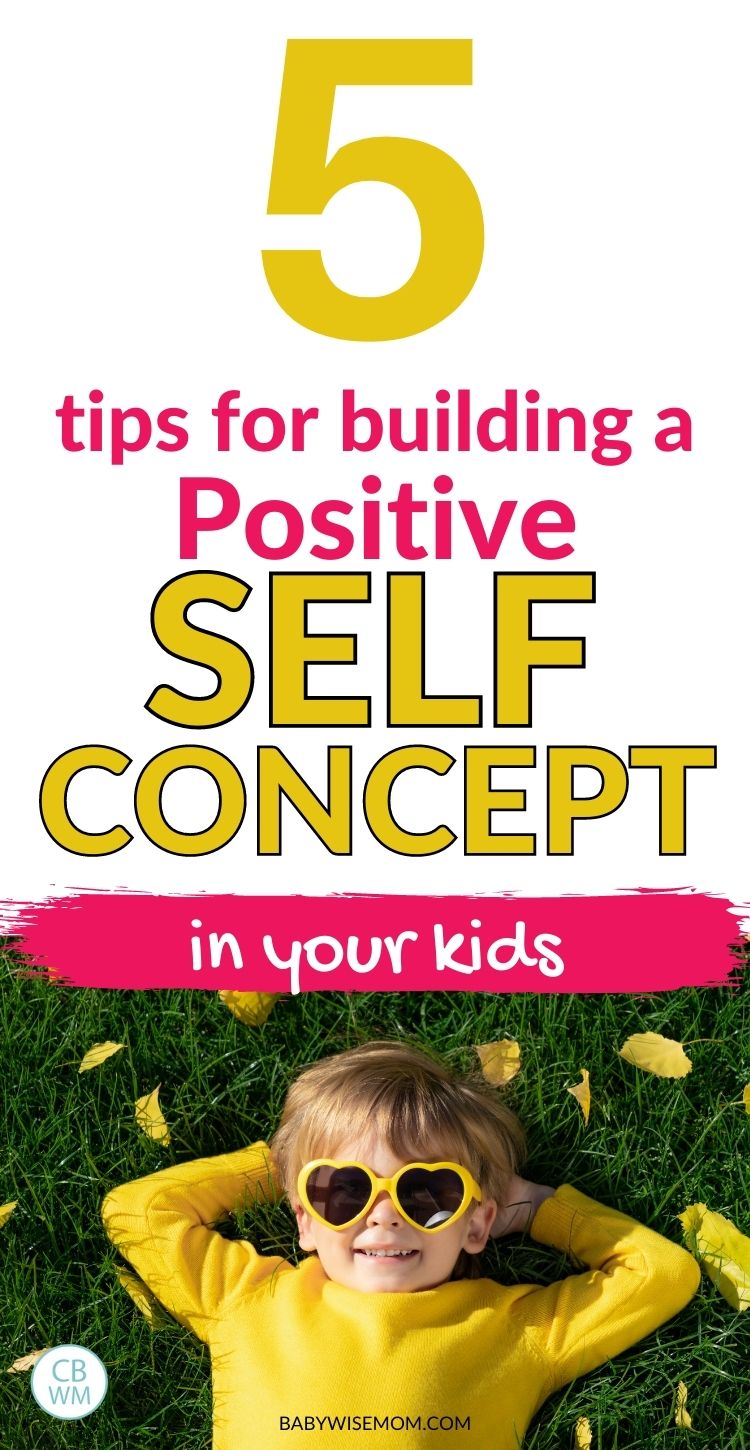 5 tips for building self concept in kids pinnable image