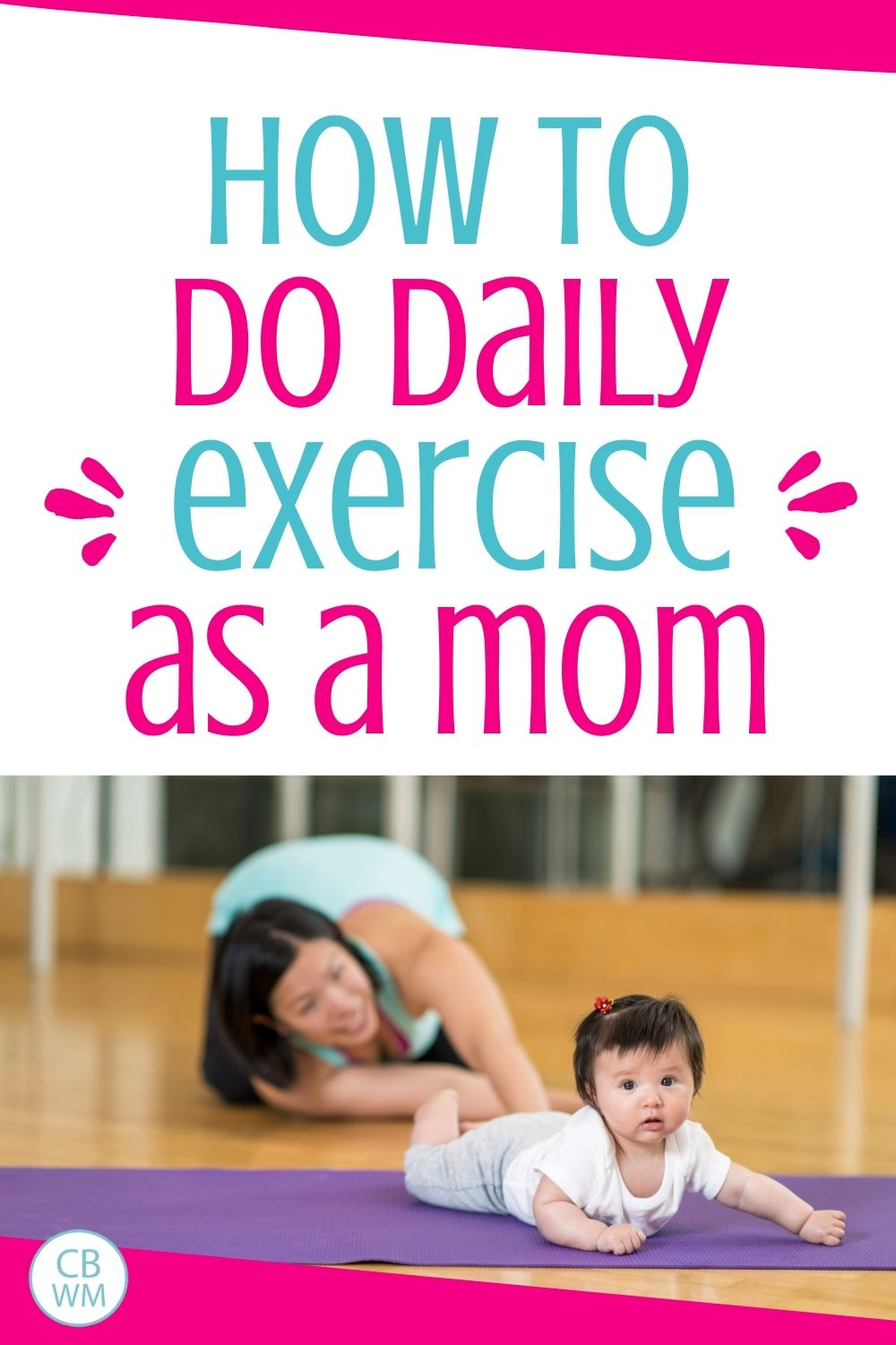 how to do daily exercise as a mom