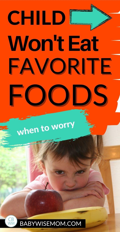 Child won't eat favorite foods