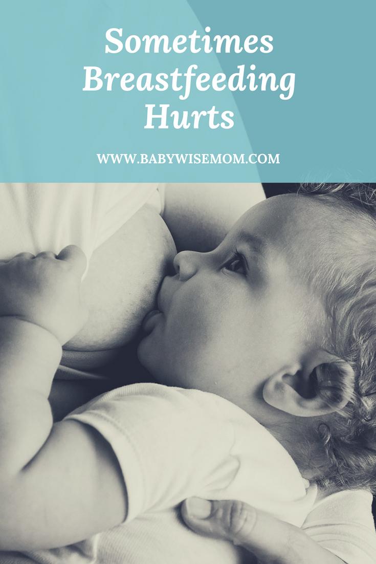 Sometimes Breastfeeding Hurts