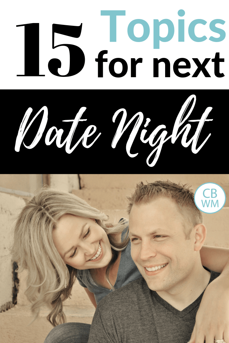 15 Topics to Discuss With Your Spouse. Questions to ask your spouse on your next date night and get conversation going.