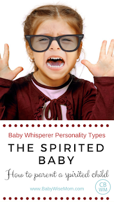 Baby Whisperer Personality Types: Spirited Baby | Baby Whisperer | spirited | #babywhisperer #spiritedbaby