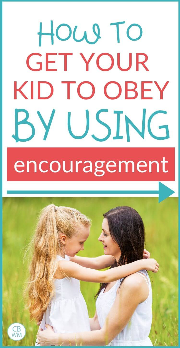 How to get your kid to obey through encouragement pinnable image
