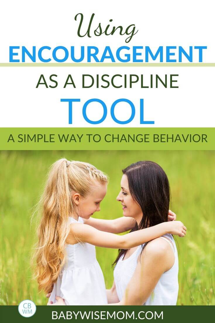 Using encouragement as a discipline tool pinnable image