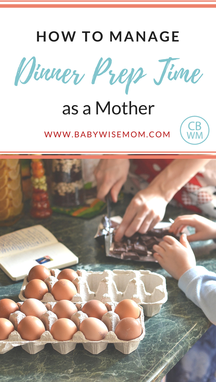 How To Manage Dinner Prep Time As a Mother. Tips for making preparing mealtimes easier and possible when you have little kids.
