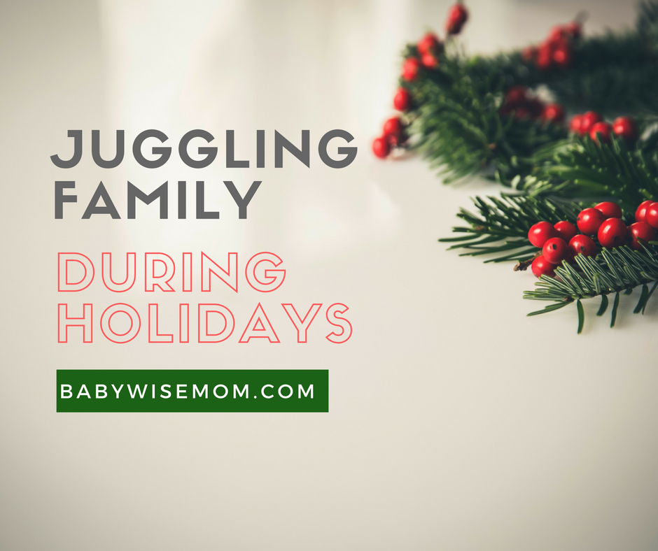 How To Juggle Extended Family During Holidays. Tips to help you balance time with all sides of extended family and still have time for your little family.