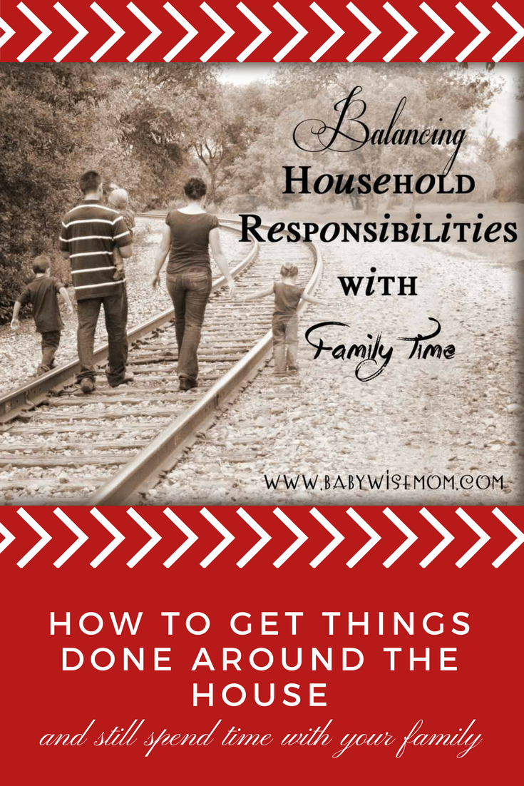 How to get things done around the house and still spend time with your family