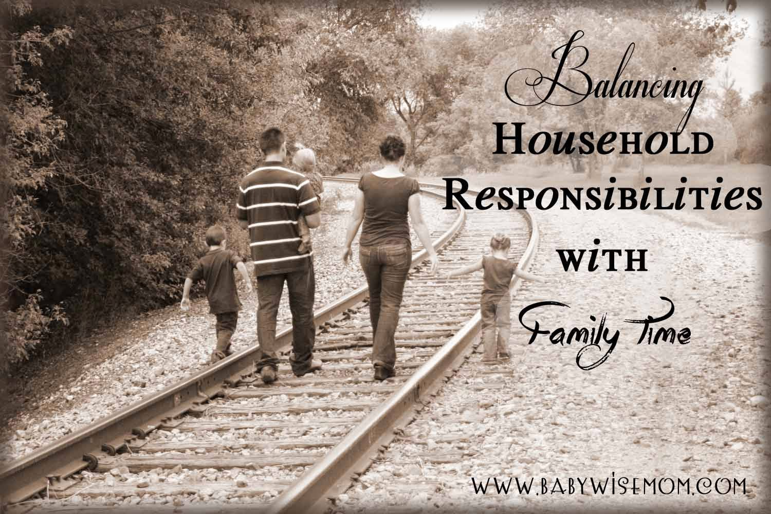 Balancing Household Responsibilities with Family Time