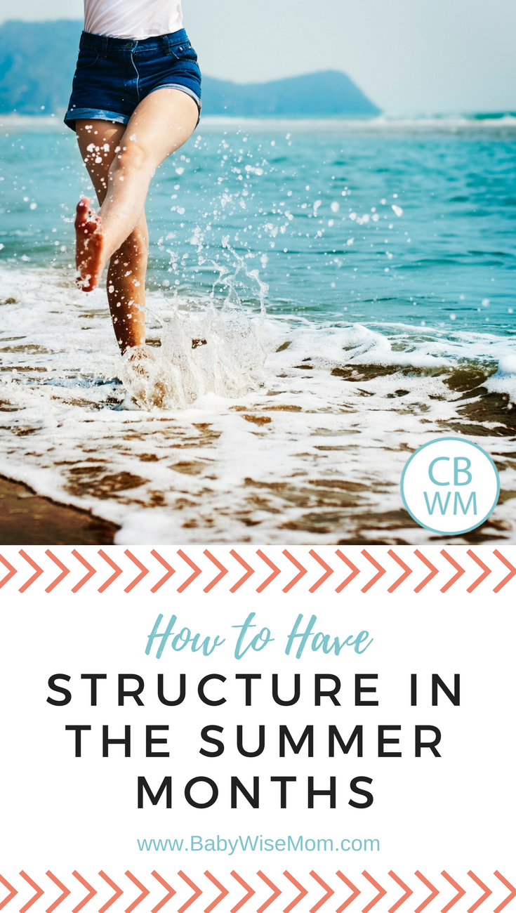 How to Have Structure in the Summer Months