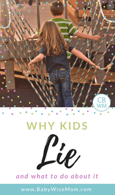 Why Kids Lie and what to do about it. Understanding why children lie and what parents can do to help children learn to be honest.