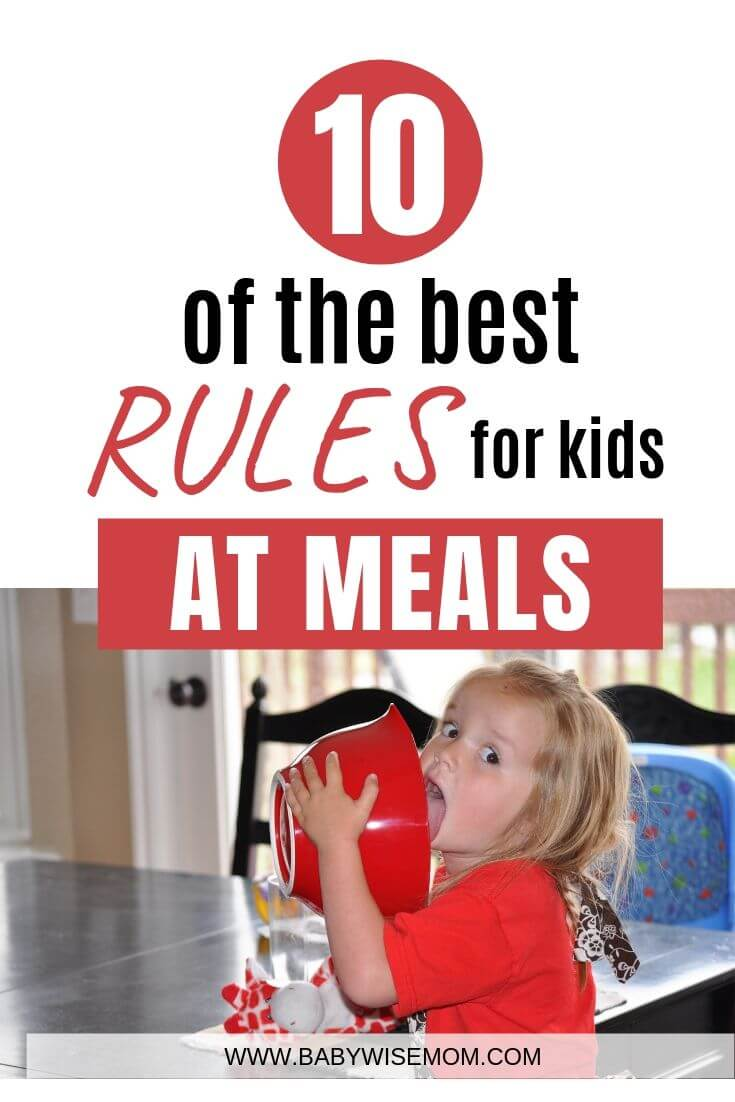 10 of the best rules for kids at meals with a picture of a girl licking out a bowl