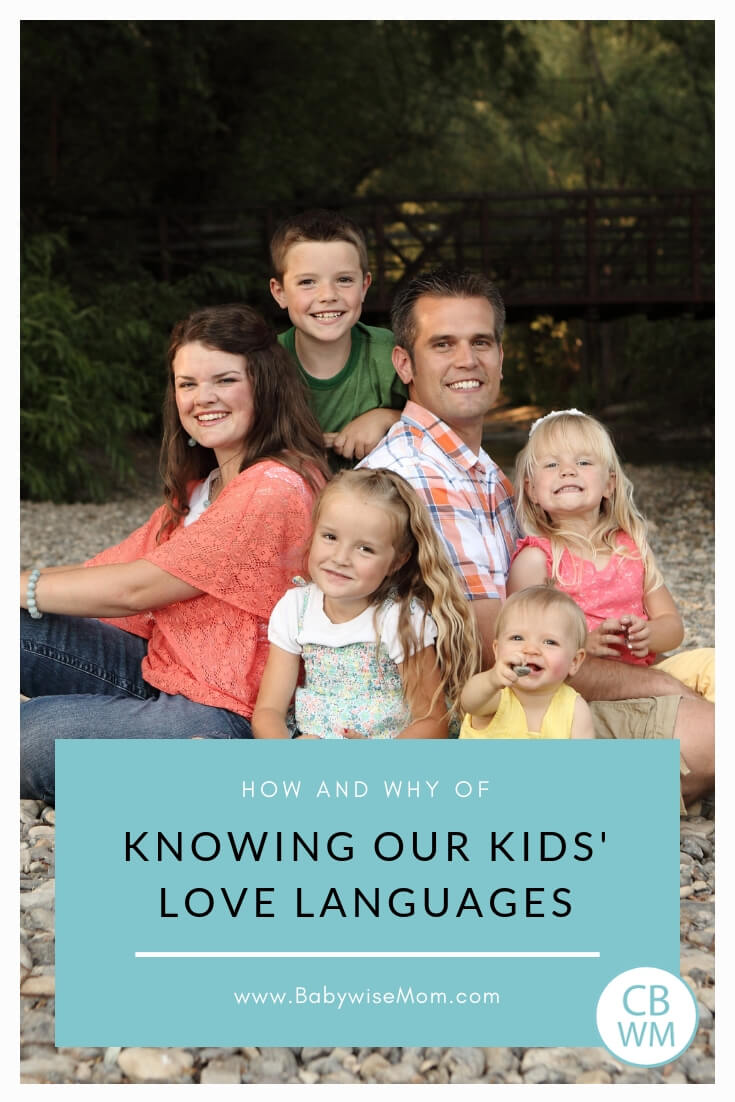 The How and Why of Knowing Our Children's Love Languages. How to figure out what your kids' love languages are and why you should do so.