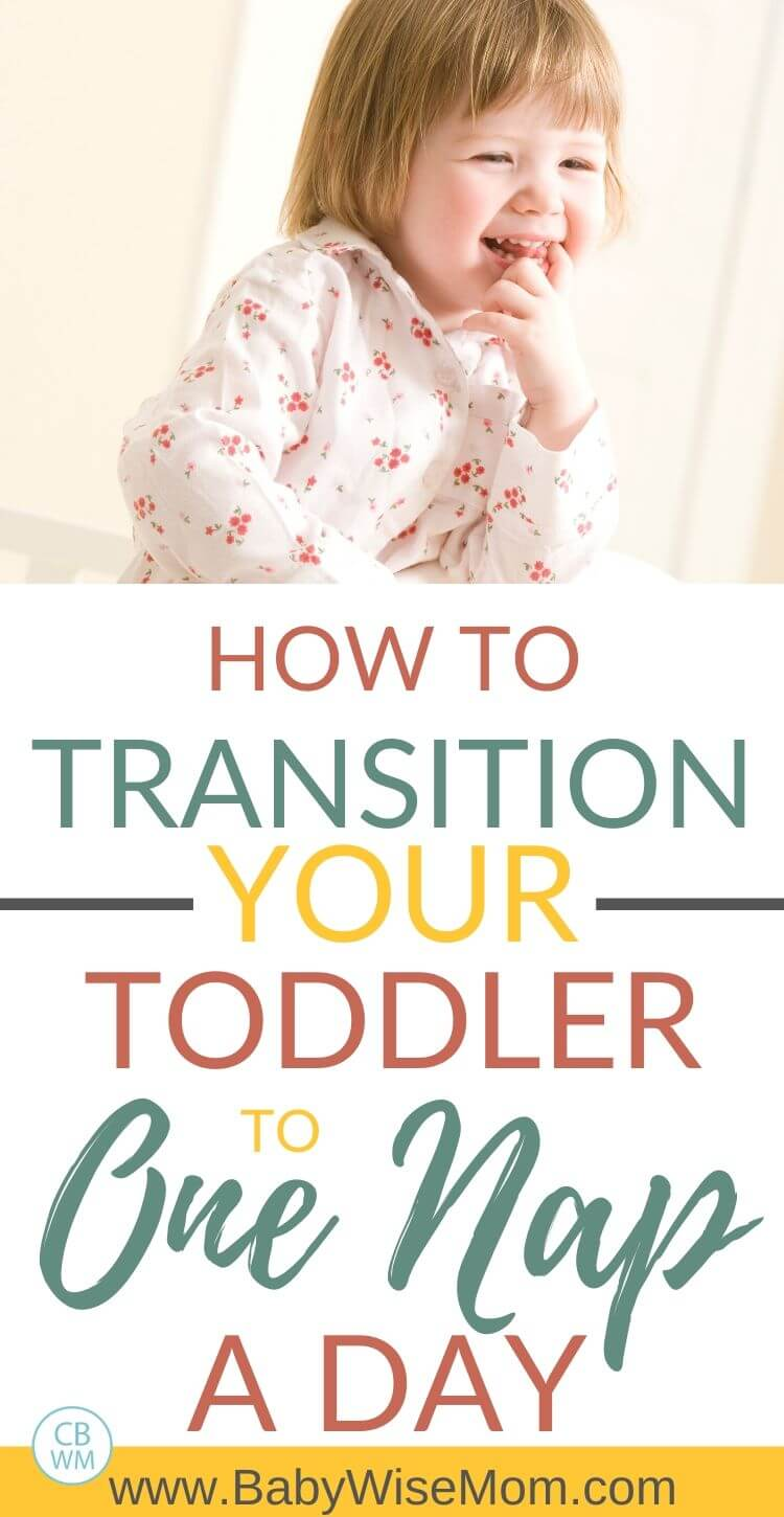 How to transition your toddler to one nap a day Pinnable image