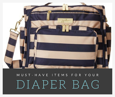 Must-Have Items For Your Diaper Bag