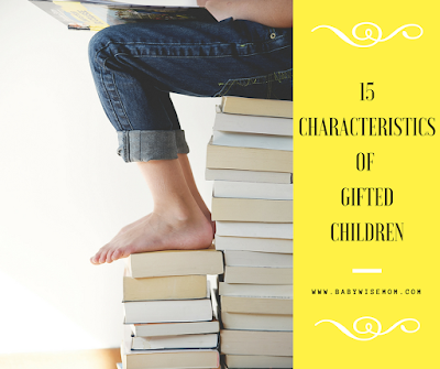 15 Common Characteristics of Gifted Children