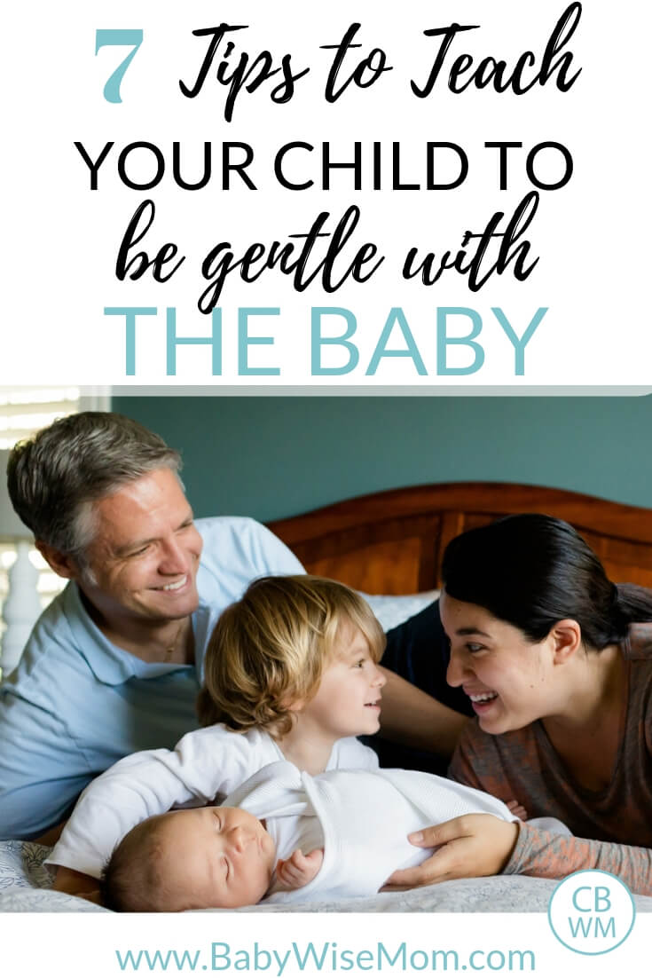 9 Tips to teach your child how to be gentle with the new baby.