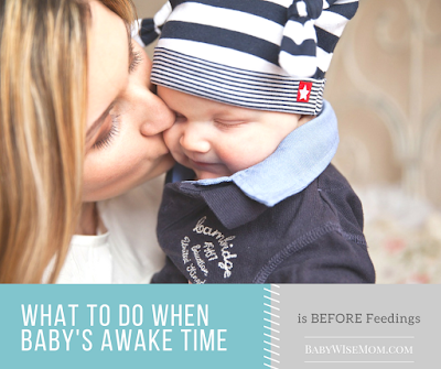 What to do when baby's awake time is before feedings