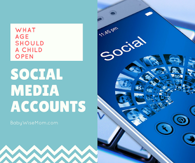What age should a child open social media accounts?