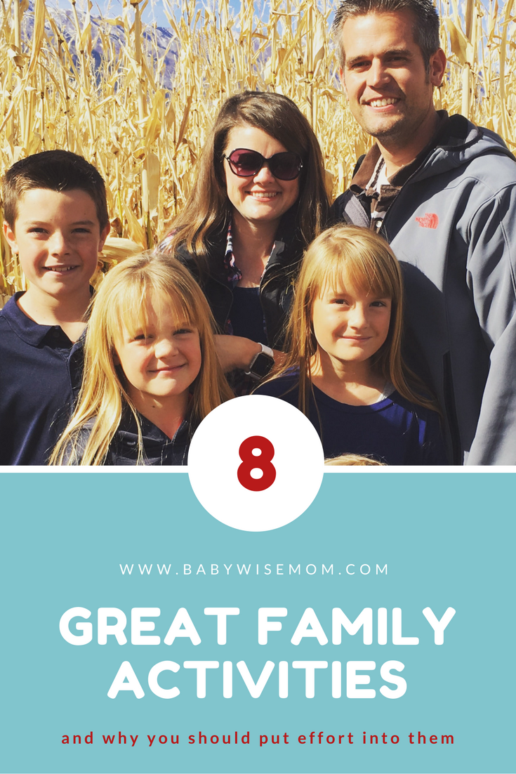 8 Great Family Activities (and why you should put effort into doing them)