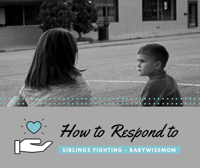 How to respond when your children are fighting.