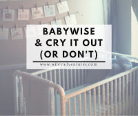 babywise and cry it out (or don't!)