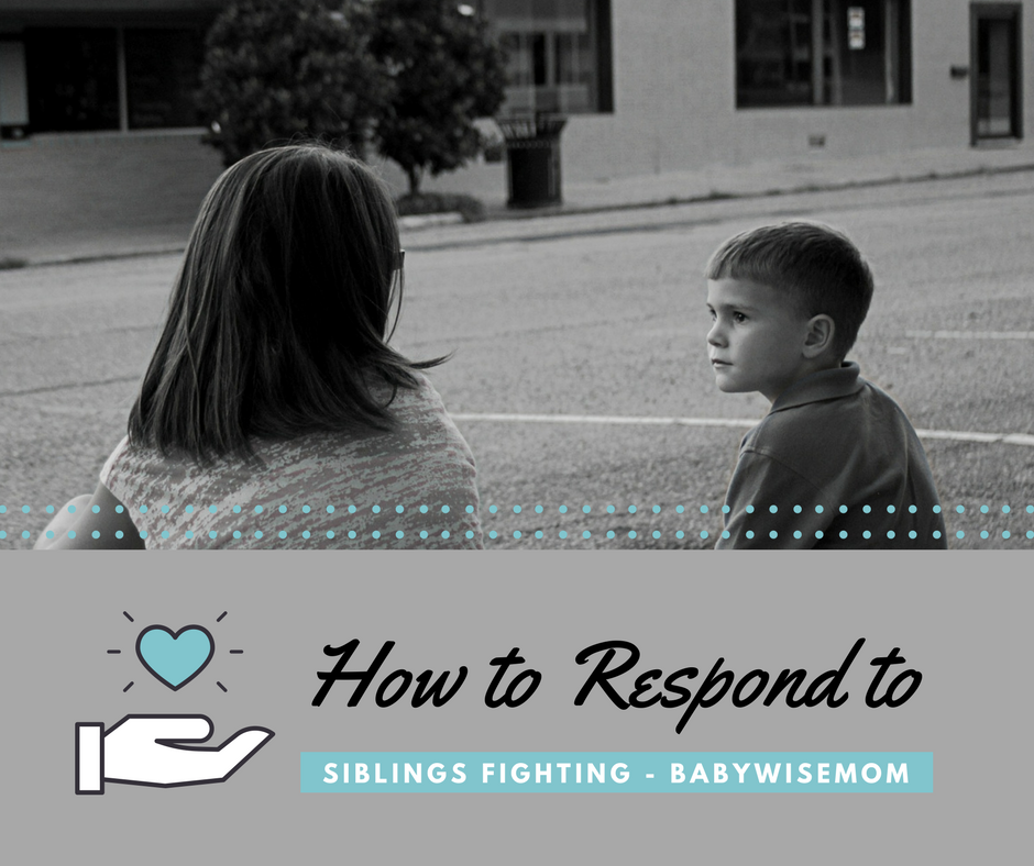 How to Respond to Siblings Fighting