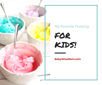 My Favorite Frosting For Kids
