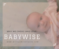 why we chose (and love) babywise