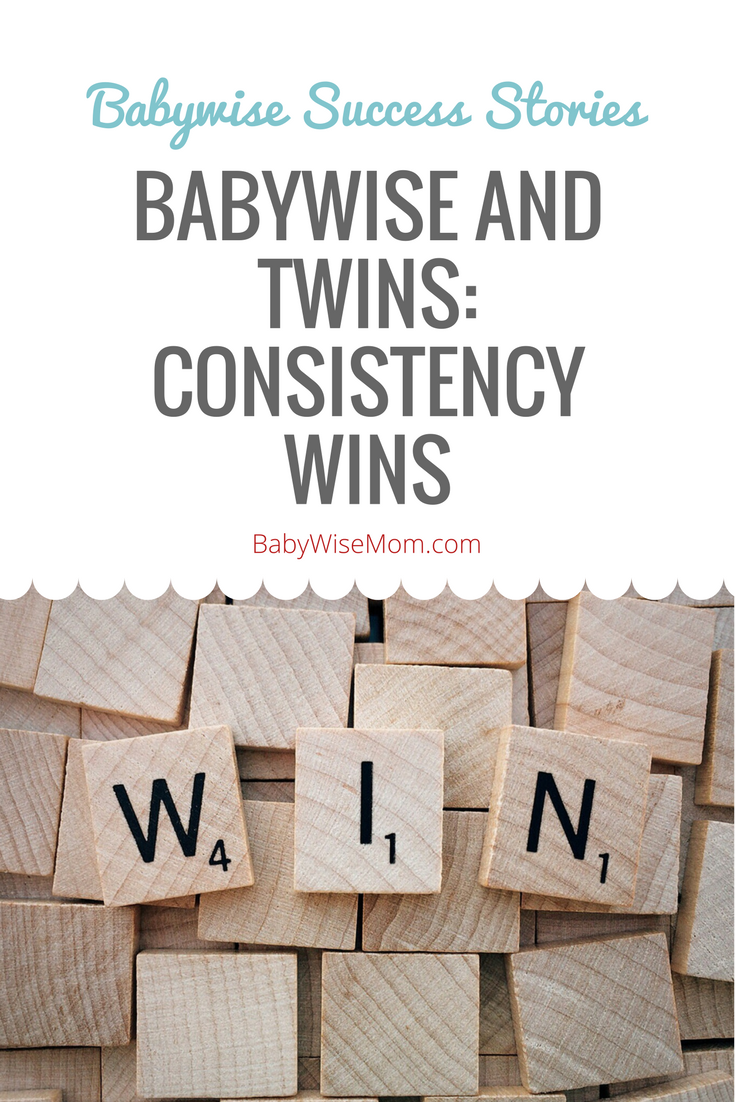 Babywise and Twins: Consistency Wins